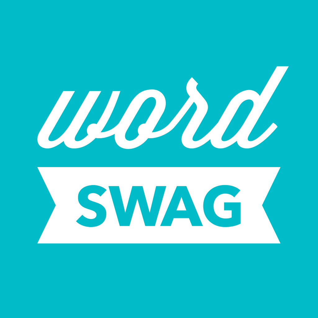 Word Swag - Cool fonts, typography generator, creative quotes, and text over pic editor!